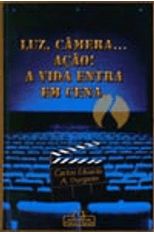 Luz-Camera...-Acao--A-Vida-Entra-em-Cena-1