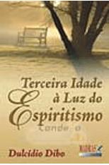 Terceira-Idade-a-Luz-do-Espiritismo-1png