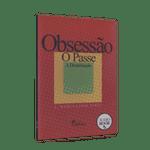 Obsessao---O-Passe---A-Doutrinacao--Audiolivro--1png