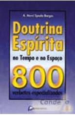 Doutrina-Espirita-no-Tempo-e-no-Espaco--800-Verbetes-Especializados-1png