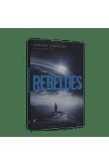 Rebeldes---Luz-que-Nunca-se-Apaga---Trilogia-volume-I-1png
