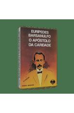 Euripedes-Barsanulfo-O-Apostolo-da-Caridade-1png