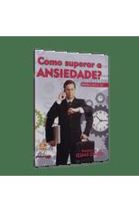 Como-Superar-a-Ansiedade---CD-e-DVD--1png