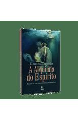 Alquimia-do-Espirito-A---Relatos-de-uma-Transformacao-Espiritual-1png