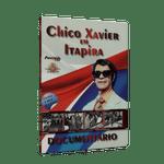 Chico-Xavier-em-Itapira--CD-e-DVD--1png