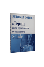 Jejum-Como-Oportunidade-de-Recuperar-a-Saude-O-1