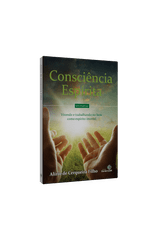 Consciencia-Espirita---Vivendo-e-Trabalhando-no-Bem-Como-Espirito-Imortal-1