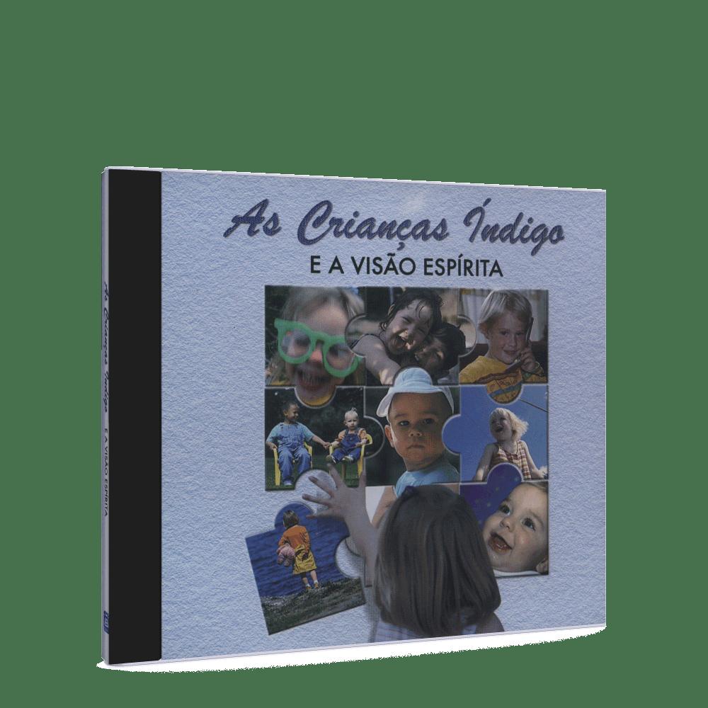 Crianças Índigo e a Visão Espírita, As - CD