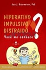 Hiperativo-Impulsivo-Distraido.-Voce-me-Conhece--1