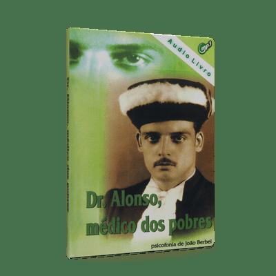 Dr.-Alonso-Medico-dos-Pobres--Audiolivro--1