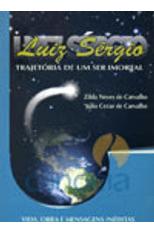 Luiz-Sergio---Trajetoria-de-um-Ser-Imortal-1png