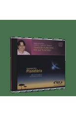 Transicao-Planetaria--Por-Que-Te-Detens---CD-XIV-Conf.Est.Esp.PR--1