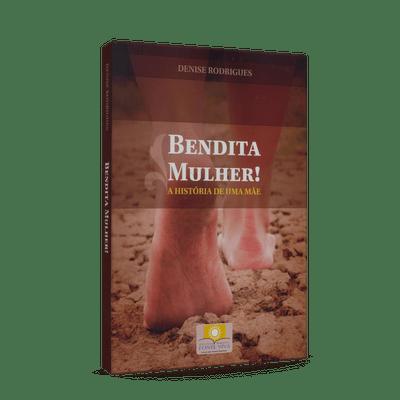 Bendita-Mulher----A-Historia-de-Uma-Mae-1png