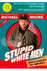 Stupid-White-Men---Uma-Nacao-de-Idiotas-1png