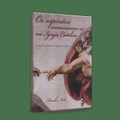 Espiritos-Comunicam-se-na-Igreja-Catolica-Os-1png
