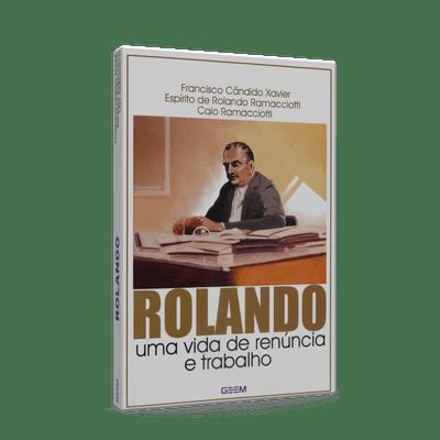 Rolando---Uma-Vida-de-Renuncia-e-Trabalho-1png
