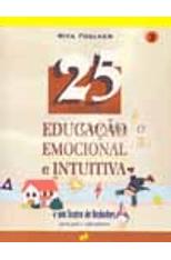 25-Atividades-de-Educacao-Emocional-e-Intuitiva---Vol.-3-1