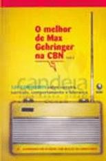 Melhor-de-Max-Gehringer-na-CBN-O---V.-1-1
