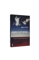 Mundo-Sustentavel-2---Novos-rumos-para-um-planeta-em-crise-1png