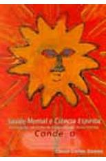 Saude-Mental-e-Ciencia-Espirita---Concepcoes-da-Lina-de-Integralidade-Soma-Eterica-1png