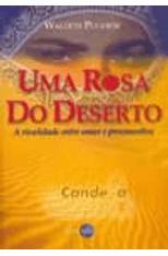 Uma-Rosa-do-Deserto---A-Rivalidade-Entre-Amor-e-Preconceitos-1png