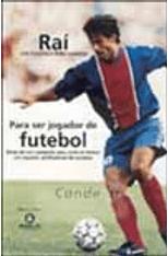 Rai---Para-ser-Jogador-de-Futebol-1png