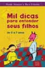Mil-Dicas-Para-Entender-Seus-Filhos--De-0-a-7-anos-1png