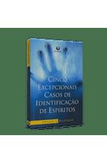 Cinco-Excepcionais-Casos-de-Identificacao-de-Espiritos-1png