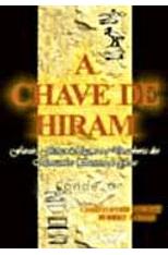 Chave-de-Hiram-A---Faraos-Franco-Macons-e-as-Descobertas-dos-Manuscritos-secretos-de-Jesus-1png