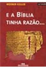 E-a-Biblia-Tinha-Razao...-1