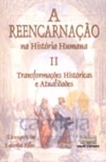 Reencarnacao-na-Historia-Humana---V.-II---Transformacoes-Historicas-e-Atualidades-1