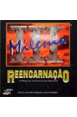 Reencarnacao---III-Milenio-1png