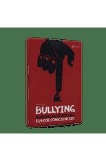Bullying---Eu-sofri.-Eu-pratiquei.-Eu-hoje-conscientizo.-1