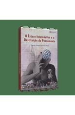 Extase-Internautico-e-a-Destituicao-do-Pensamento-O-1png
