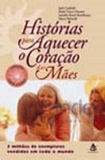 Historias-para-Aquecer-o-Coracao-das-Maes-1png