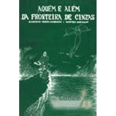 Aquem-e-Alem-da-Fronteira-de-Cinzas-1png