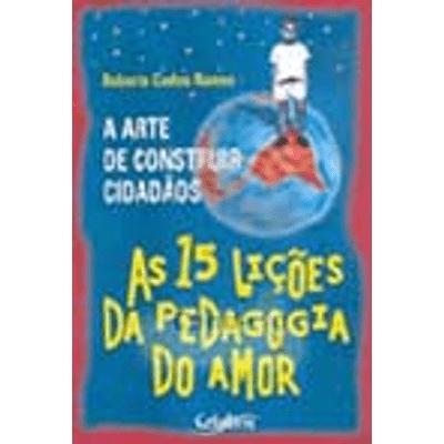 A-Arte-de-Construir-Cidadaos--As-15-Licoes-da-Pedagogia-do-Amor-1png