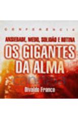Gigantes-da-Alma-Os---Ansiedade-Medo-Solidao-e-Rotina-1png