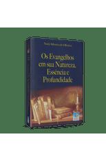 Evangelhos-em-Sua-Natureza-Essencia-e-Profundidade-1png
