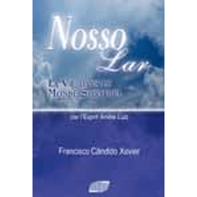 Nosso-Lar--La-Vie-Dans-Le-Monde-Spirituel--1png