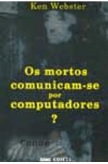 Mortos-Comunicam-por-Computadores-Os---1png