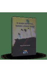 Mundo-Espiritual-Kardec-e-Chico-Xavier-O-1png