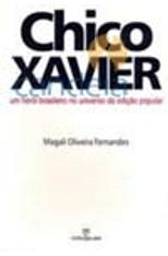 Um-Heroi-Brasileiro-no-Universo-da-Edicao-Popular--Chico-Xavier-1png