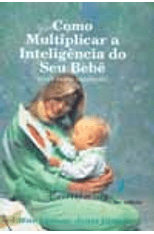 Como-Multiplicar-a-Inteligencia-do-seu-Bebe-1png
