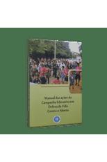 Manual-das-Acoes-da-Campanha-Educativa-em-Defesa-da-Vida--Contra-o-Aborto-1png