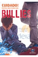 Cuidado--Proteja-Seus-Filhos-dos-Bullies-1png