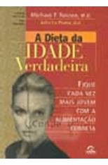 Dieta-da-Idade-Verdadeira-A-1png