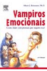 Vampiros-Emocionais---Como-Lidar-com-Pessoas-que-Sugam-Voce-1png