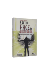 Outra-Face-da-Liberdade-A---Vencendo-a-Ilusao-das-Drogas-1png