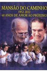 Mansao-do-Caminho---60-Anos-de-Amor-ao-Proximo-1png